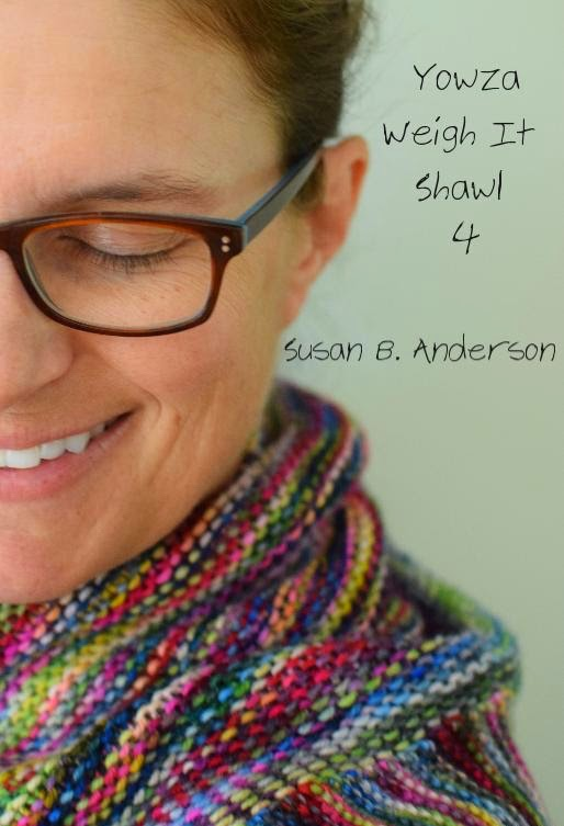 Susan B Anderson Yowza Weigh It Shawl 4 Is Now Available
