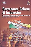 AJIBAYUSTORE Judul Buku : Governance Reform di Indonesia: Mencari Arah Kelembagaan Politik yang Demokratis dan Birokrasi yang Profesional Pengarang : MAP - UGM Penerbit : Gava Media
