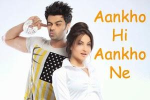 Aankho Hi Aankho Ne