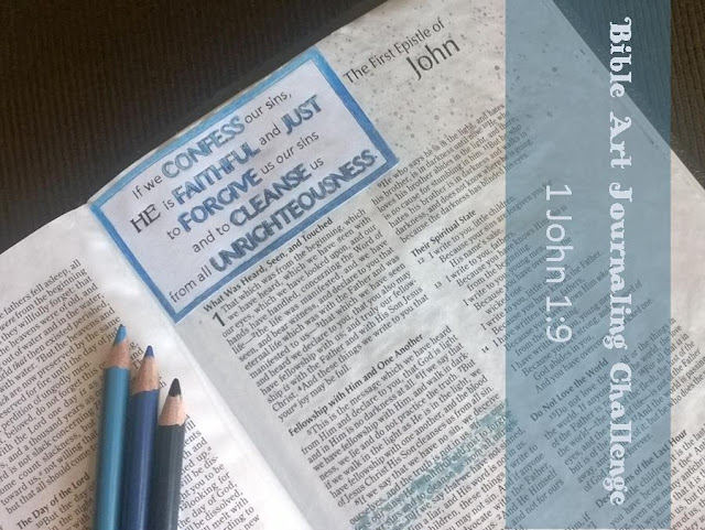 Bible Art Journaling Challenge: 1 John 1:9
