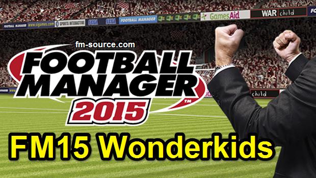 FM15 Best Wonderkids List