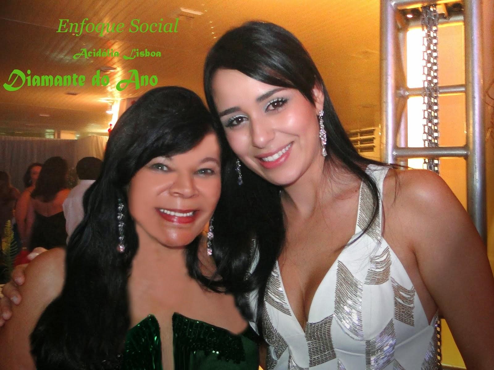 Letícia Santiago e a Colunista em Acontecimento Máximo em Diamantina...