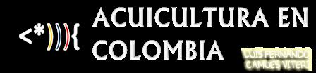 ACUICULTURA EN COLOMBIA