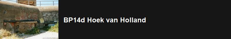 http://www.bunkerinfo.nl/2014/04/bp14d-hoek-van-holland.html