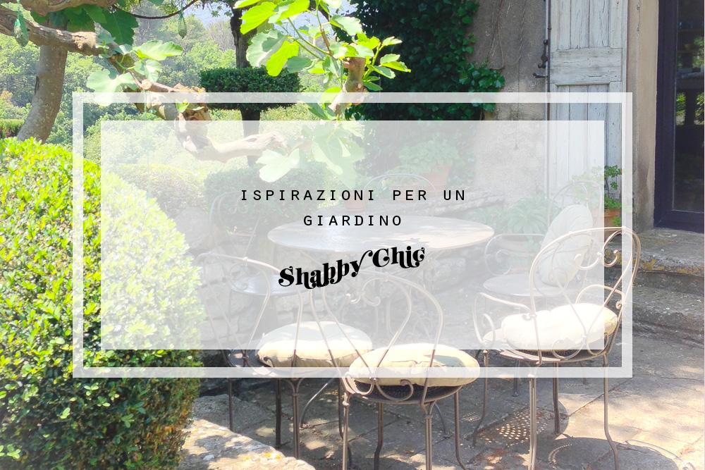 Good forse leggendo il post di luned scorso saprete che giunto per me il momento di mettere mano - Shabby chic giardino ...