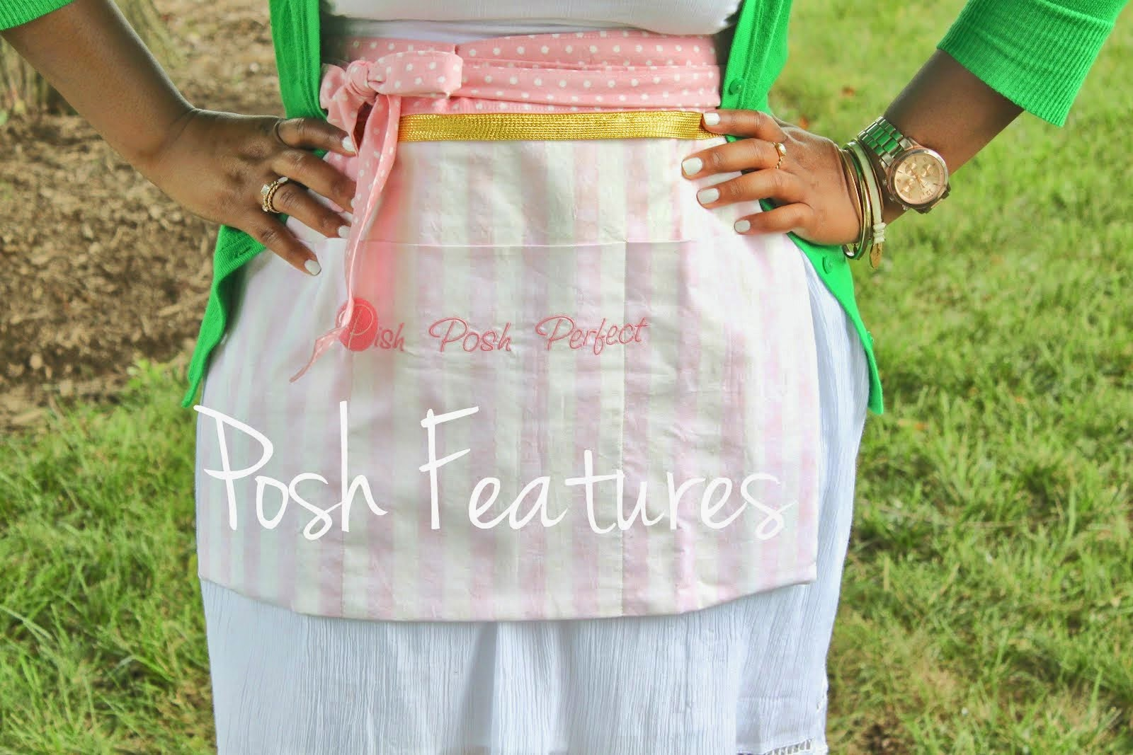 Posh Features