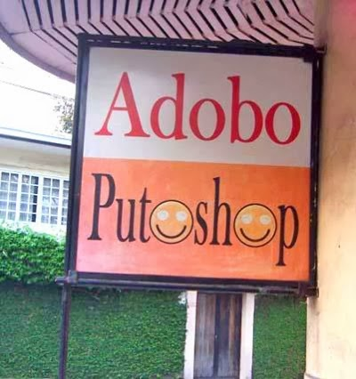 http://www.funnysigns.net/adobo-putoshop/