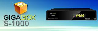 gigabox - NOVA ATUALIZAÇÃO GIGABOX S1000 HD DATA 13/09/2013 Bn1