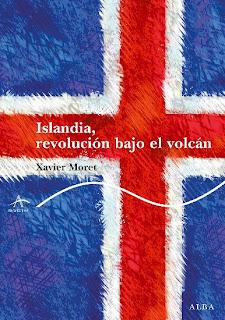 Islandia, revolución bajo el volcán, de Xavier Moret