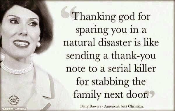 Funny Betty Bowers Thanking God Quote Picture