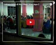 cahaya Islam di Nuu Waar (Qasidah Irian Jaya)