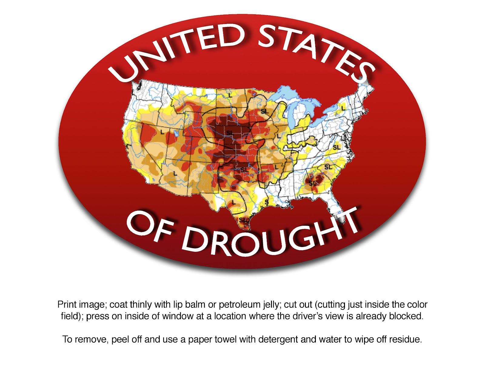 the usda drought map for november 2012 this is an instant window sticker just follow the directions in the image modifiable versions on google drive