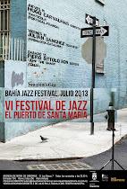VI BAHIA JAZZ FESTIVAL