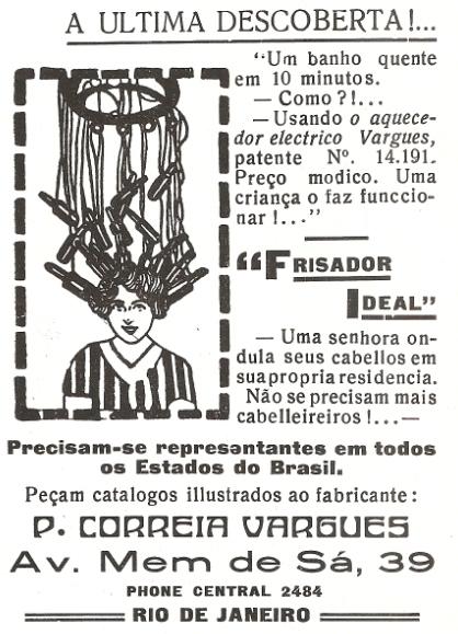 Propaganda do 'Frisador Ideal', em 1926: promessa de dispensa de cabeleireiro ao cuidar do cabelo.