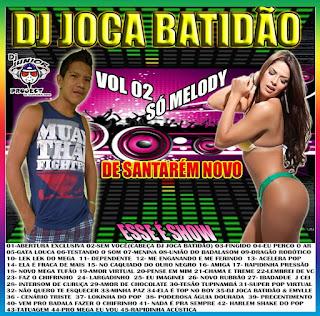 CD AS MELHORES DO MELODY VOL.02 . 2013 DJ JOCA BATIDÃO