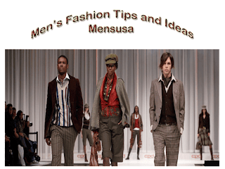 Mens Fashion Tips and Ideas