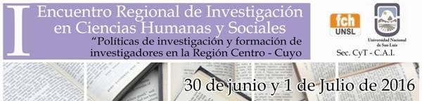 I Encuentro Regional de Investigación en Ciencias Humanas y Sociales