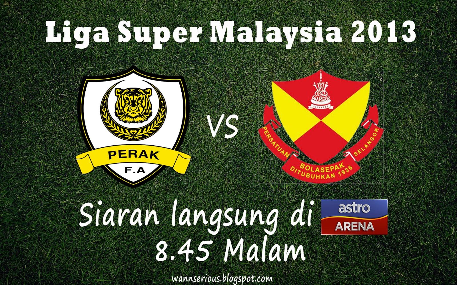 Live Streaming Perak Vs Selangor, 22 Januari 2013, Siaran Langsung