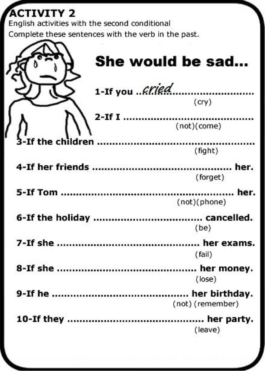ENGLISH IV: SECOND CONDITIONAL Exercises
