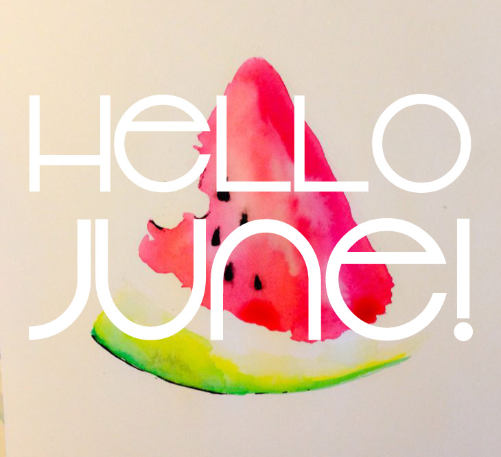 Hello June Please Be Awesome