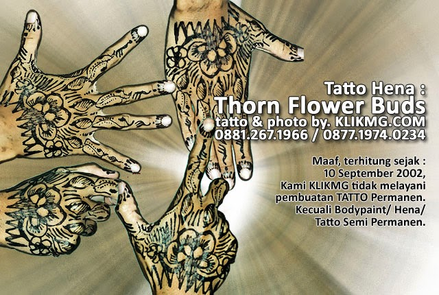 Tatto Tangan versi India = Hena | Thorn Flower Buds | 001 - Klikmg Tattos