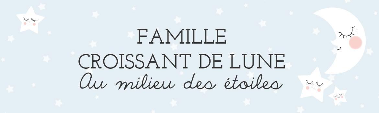 Famille Croissant de Lune