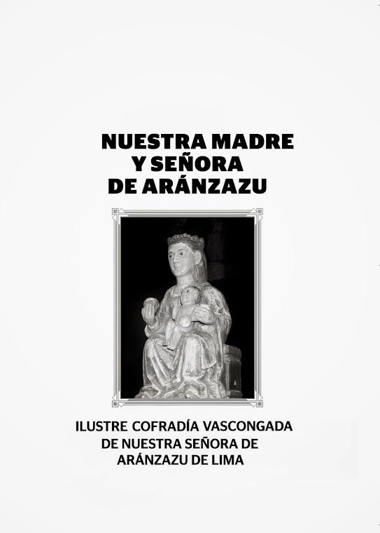LA COFRADIA DE NUESTRA SEÑORA DE ARANTZAZU Y LOS VASCOS DE LIMA