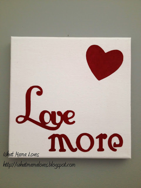 Love More | What Mama Loves