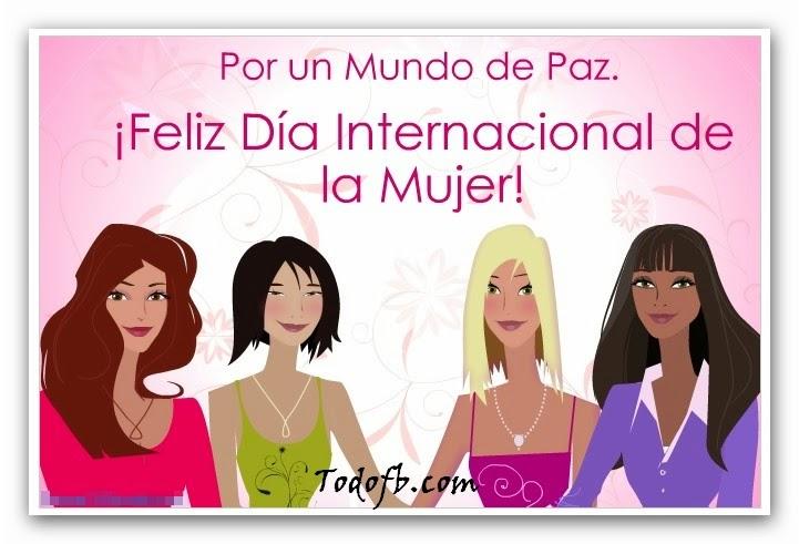 Frases De Feliz Día Internacional De La Mujer: Por Un Mundo De Paz
