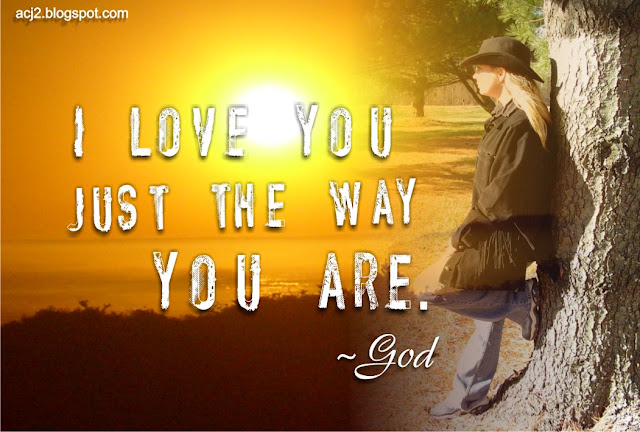 i love you just the way you are - God