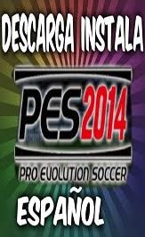 VIDEO DE INSTALACION DEL  PES 2014  PARA PC SIN ERRORES CLIC ALA IMAGEN