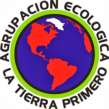 """AGRUPACIÓN ECOLÓGICA """"LA TIERRA PRIMERO"""""""