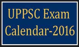 UPPSC Exam Calendar 2016
