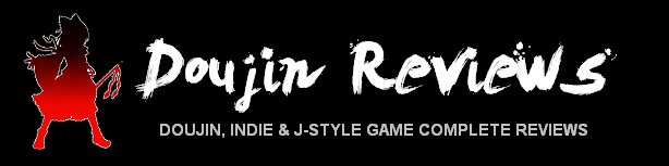 Doujin, Indie & J-Style Game Complete Reviews