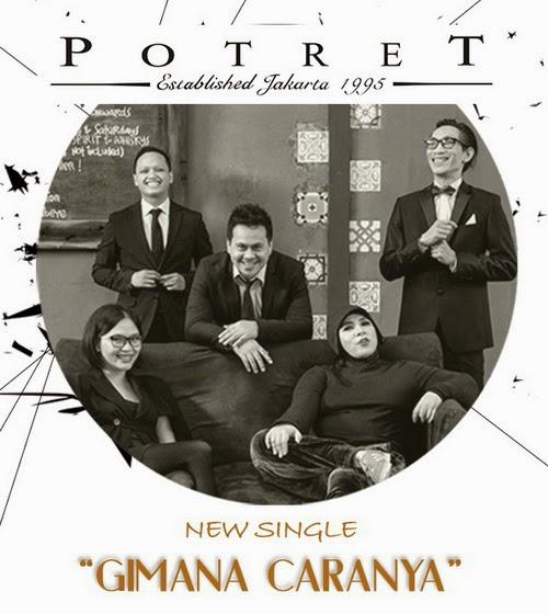 Download Lagu POP Potret - Gimana Caranya MP3