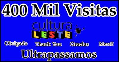 Cultura Leste chega as 400 Mil Visitas