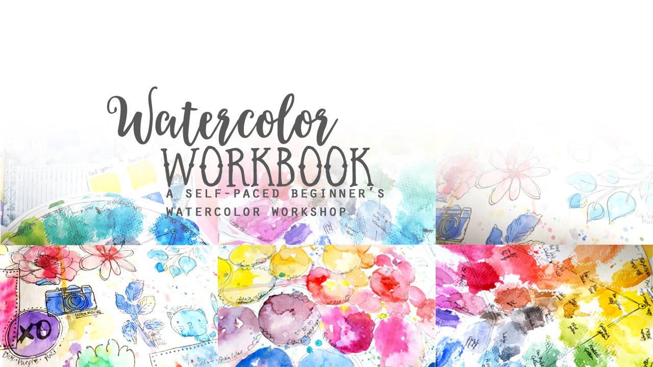 Watercolor Workbook Class
