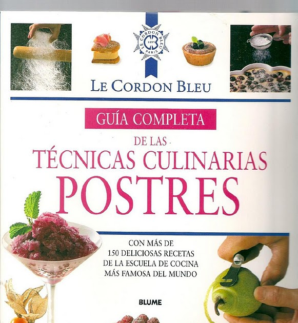 Miscel nea gu a completa de las t cnicas culinarias postres for Tecnicas culinarias pdf