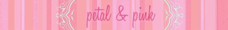 Petal & Pink