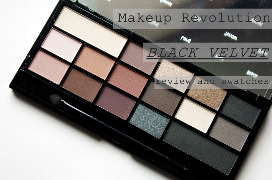 Makeup Revolution Black Velvet Eyeshadow Palette Review