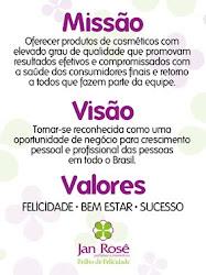 Missão, Visão e Valores Jan Rosê