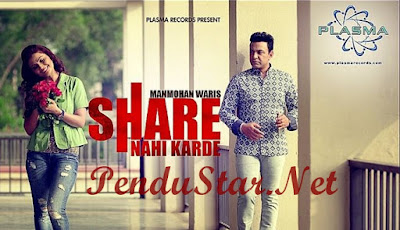 Share Nahi Karde Manmohan Waris mp3 download video hd mp4