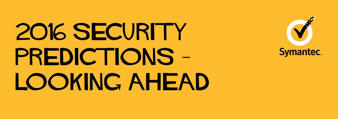 Symantec Predictions for 2016