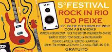 5º FESTIVAL ROCK IN RIO DO PEIXE. DIAS 27 E 28, EM SOUSA/PB. 19H, TUDO GRATUITO.