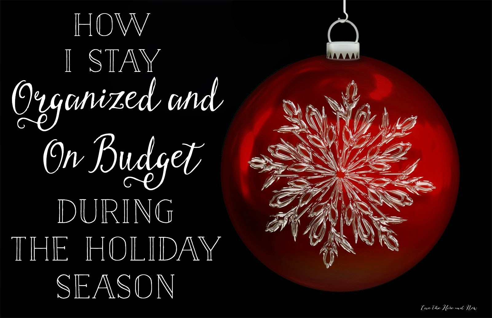 Click here to learn how to stay organized and on budget during the holidays
