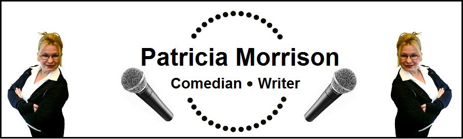 Patricia Morrison Comedian
