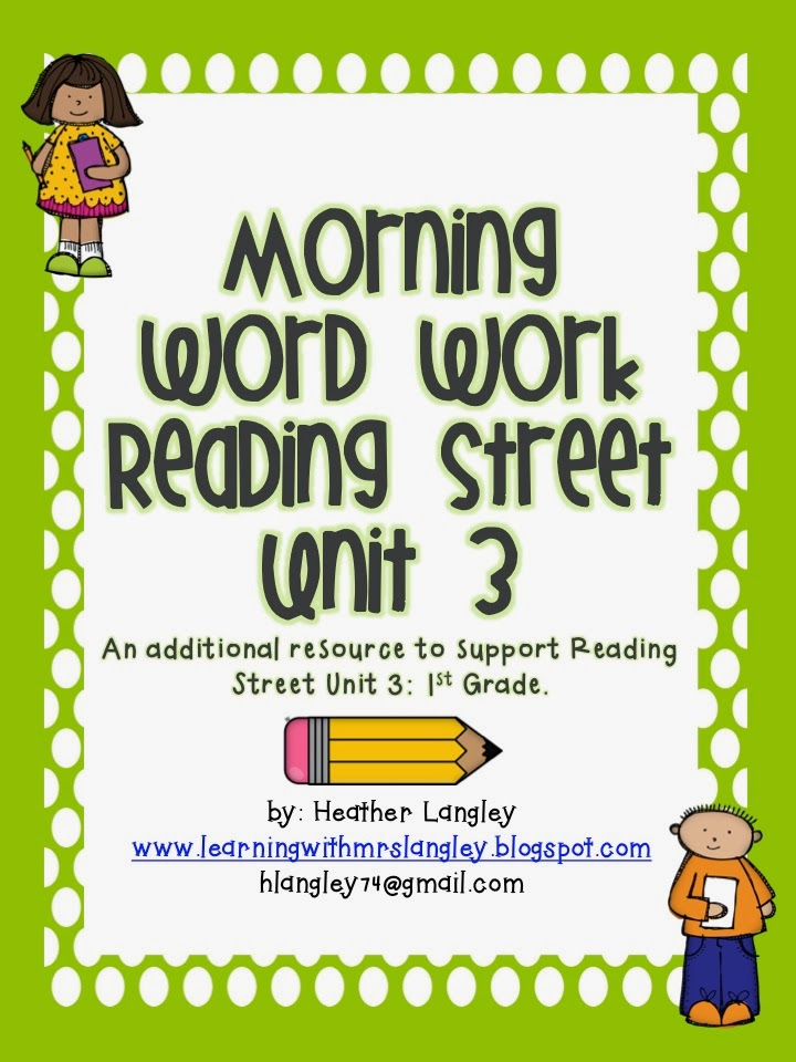 http://www.teacherspayteachers.com/Product/Reading-Street-Morning-Word-Work-UNIT-3-FIRST-GRADE-1030440