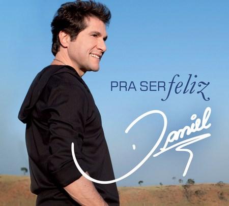 Daniel Pra Ser Feliz (2011) miniDaniel CD Pra Ser Feliz