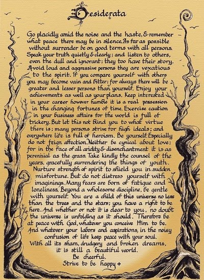 Max Ehrman, desiderata, poem, inspirational desiderata, inspirational poem, gradution poem, desired things, the things we desire, desiderata meaning, deteriorata