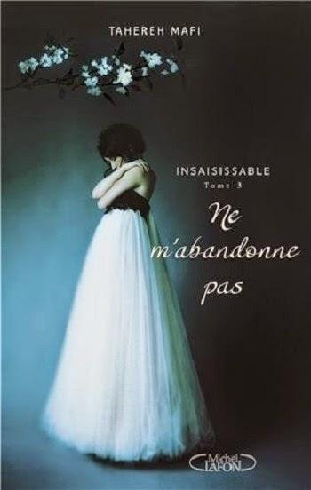 http://entournantlespages.blogspot.fr/2015/03/insaisissable-ne-mabandonne-pas-tome-3.html